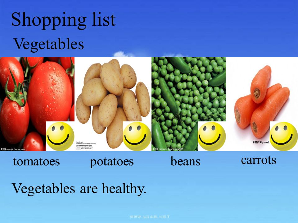 Shopping list Vegetables Vegetables are healthy. tomatoes potatoes