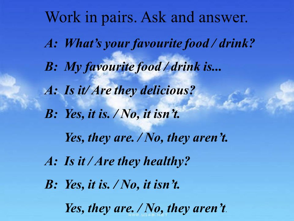 Work in pairs. Ask and answer.