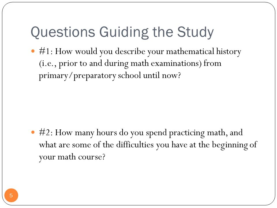 Questions Guiding the Study
