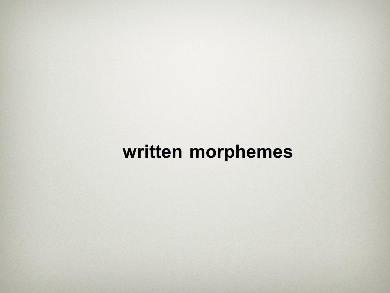 written morphemes