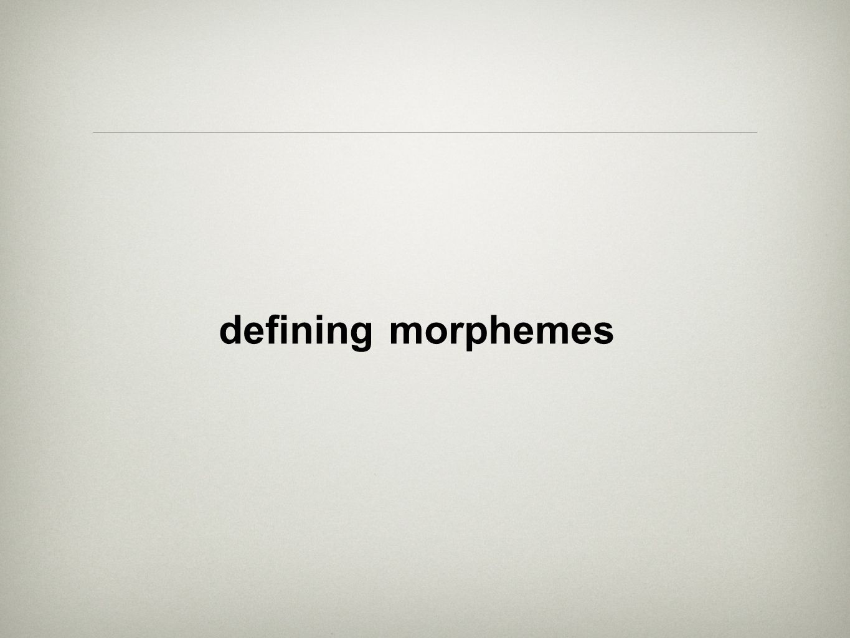 defining morphemes