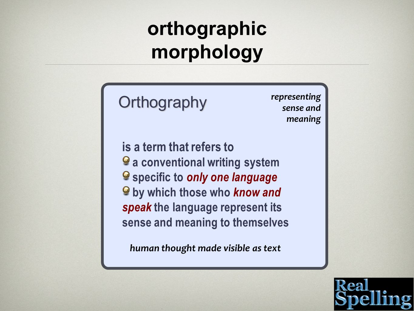 orthographic morphology