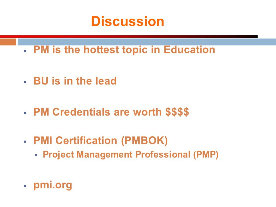 Discussion PM is the hottest topic in Education BU is in the lead