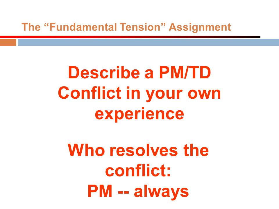 The Fundamental Tension Assignment
