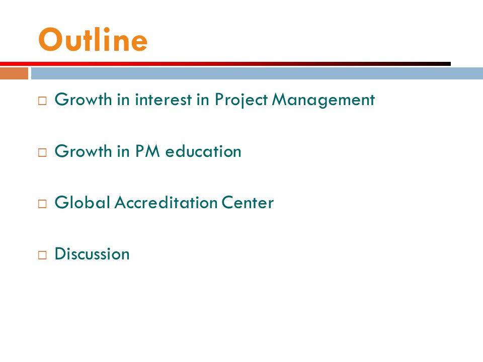 Outline Growth in interest in Project Management