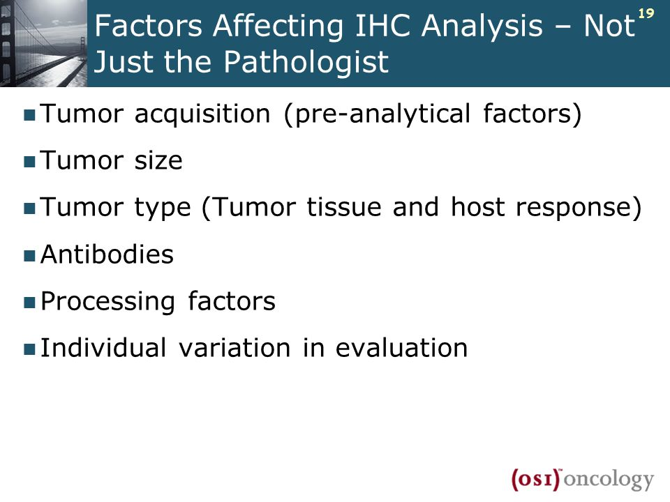 Factors Affecting IHC Analysis – Not Just the Pathologist