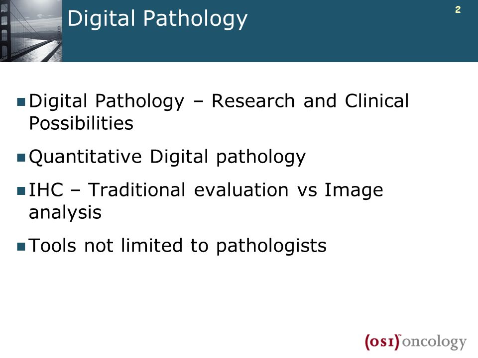 Digital Pathology25 March 2017. Digital Pathology – Research and Clinical Possibilities. Quantitative Digital pathology.