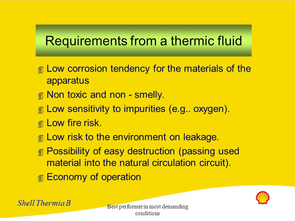 Requirements from a thermic fluid