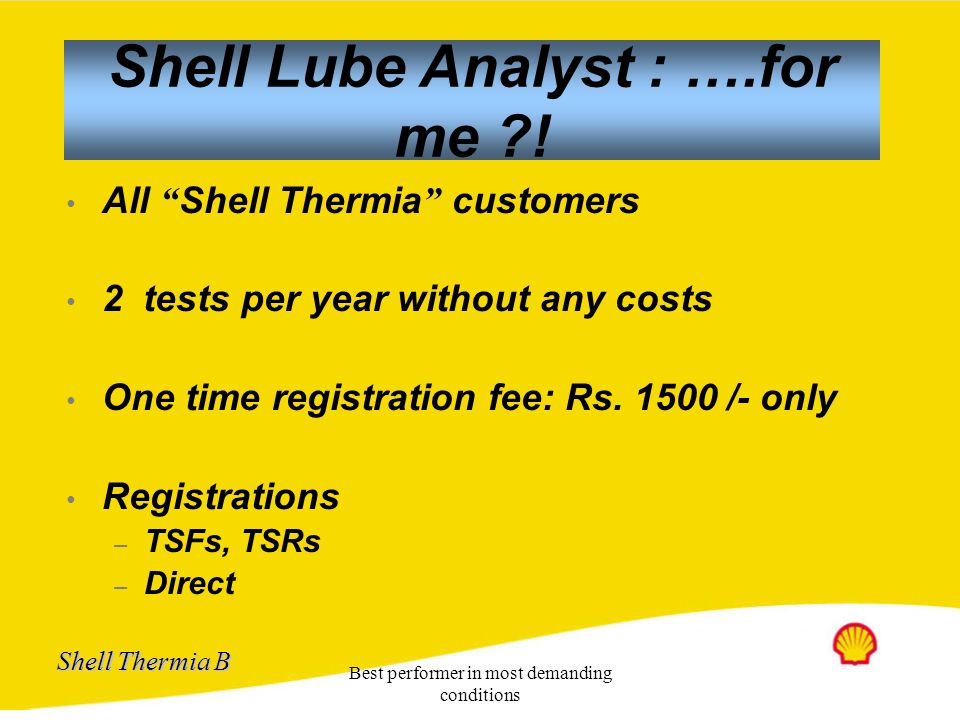 Shell Lube Analyst : ….for me !