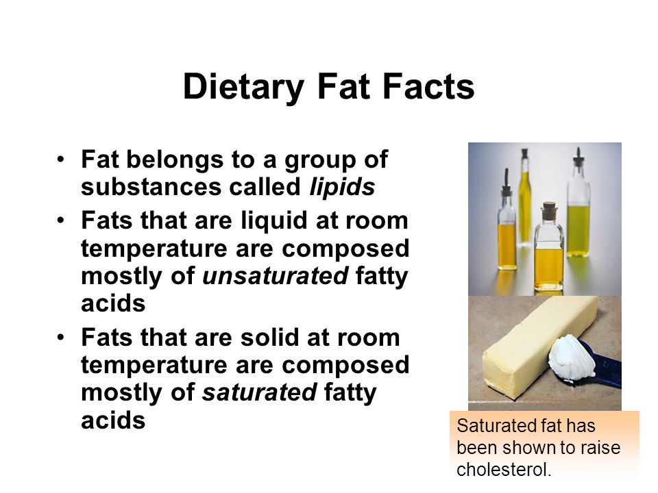 Dietary Fat Facts Fat belongs to a group of substances called lipids
