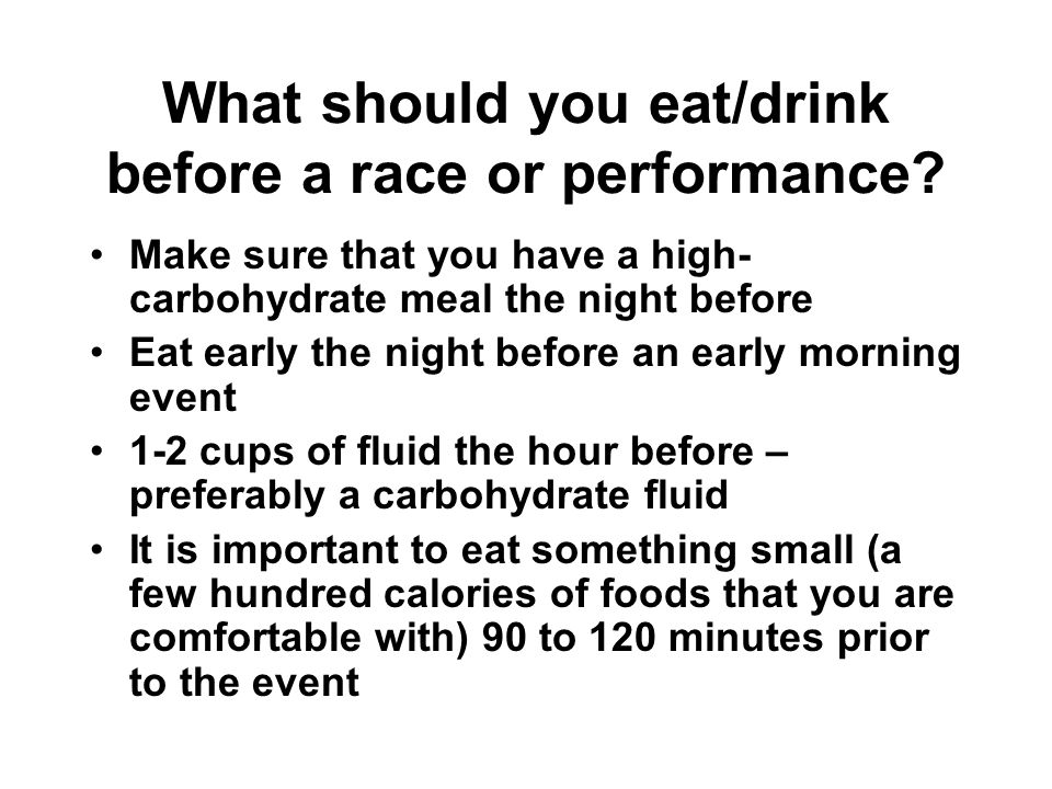 What should you eat/drink before a race or performance