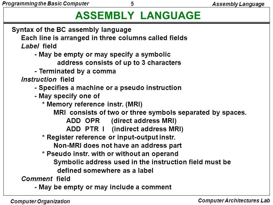 ASSEMBLY LANGUAGE Syntax of the BC assembly language