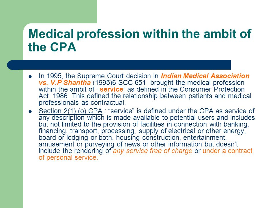 Medical profession within the ambit of the CPA