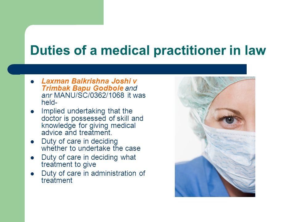 Duties of a medical practitioner in law