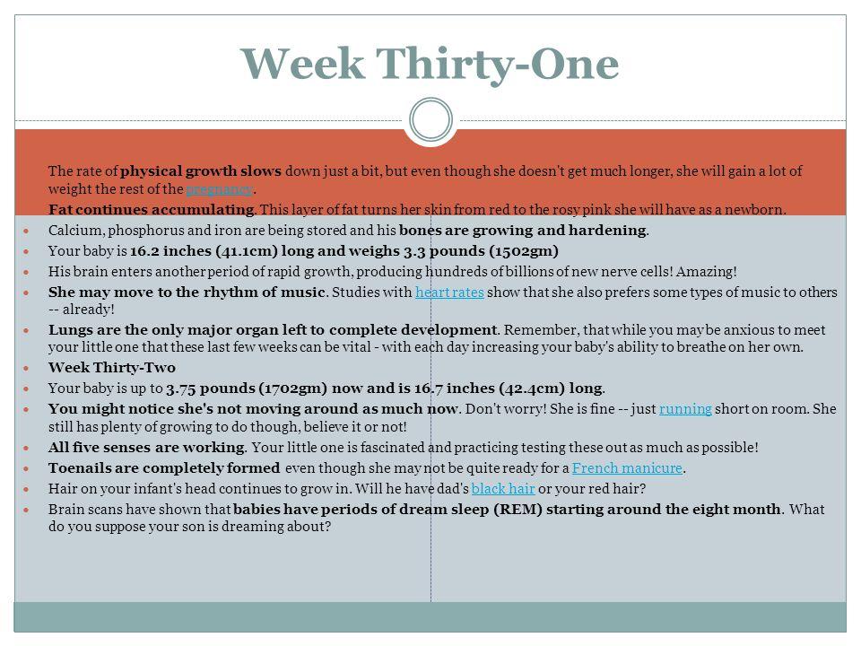 Week Thirty-One