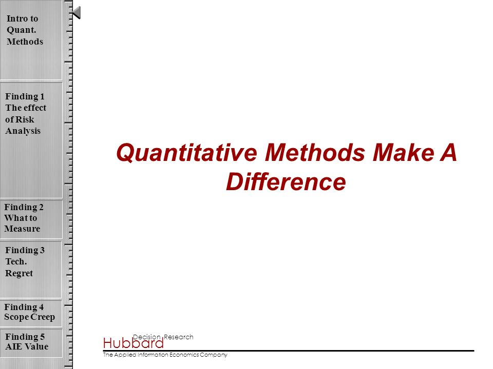 Quantitative Methods Make A Difference