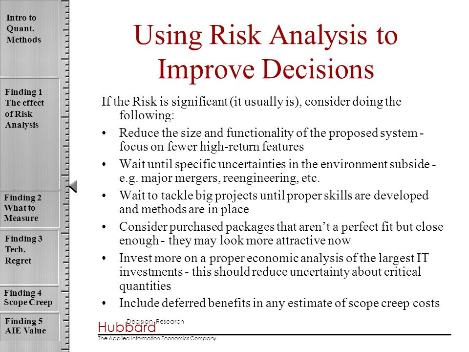 Using Risk Analysis to Improve Decisions