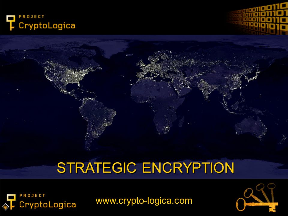 STRATEGIC ENCRYPTION www.crypto-logica.com