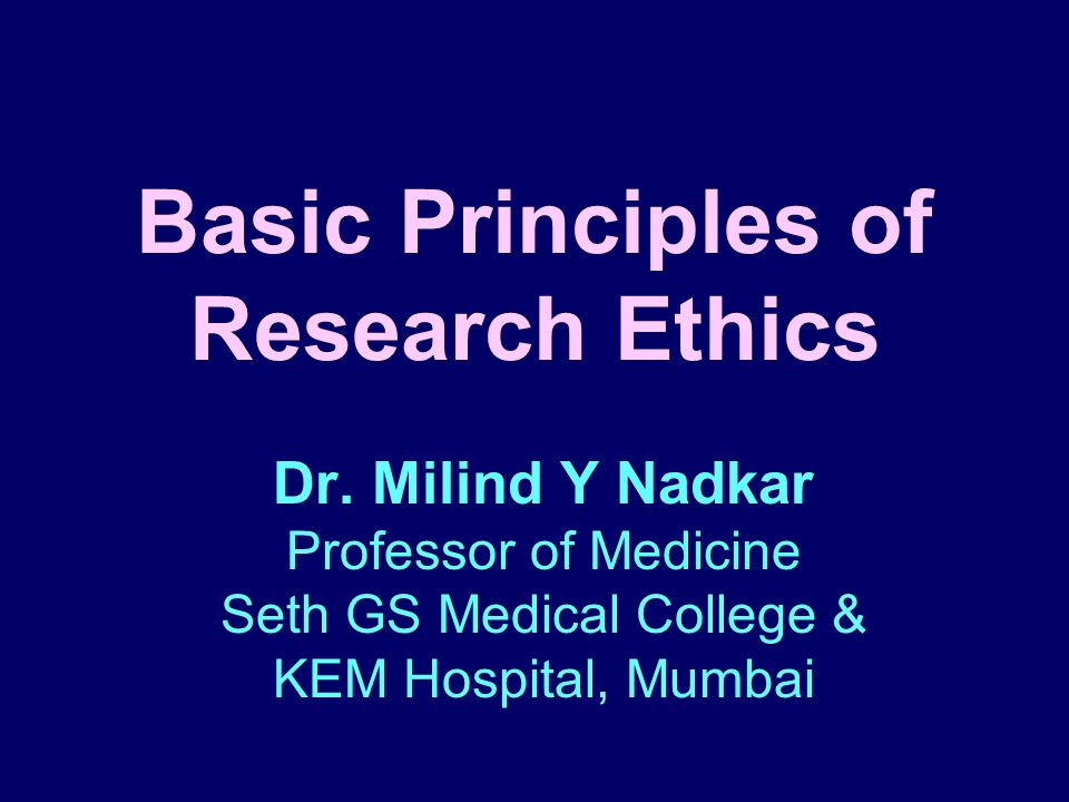 Basic Principles of Research Ethics