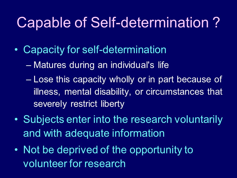 Capable of Self-determination