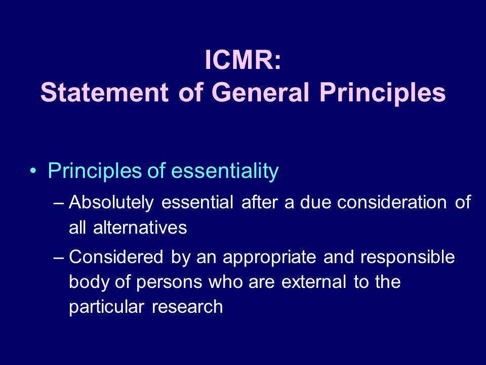 ICMR: Statement of General Principles