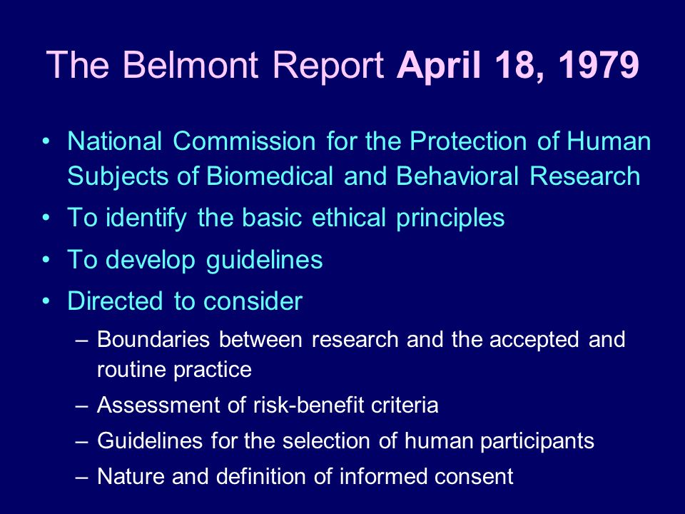 The Belmont Report April 18, 1979