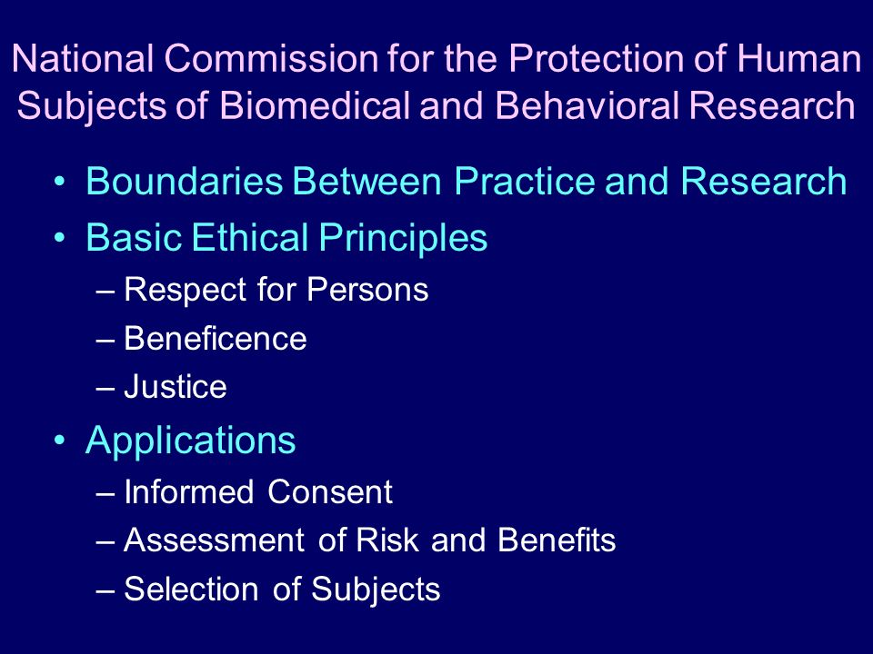 Boundaries Between Practice and Research Basic Ethical Principles