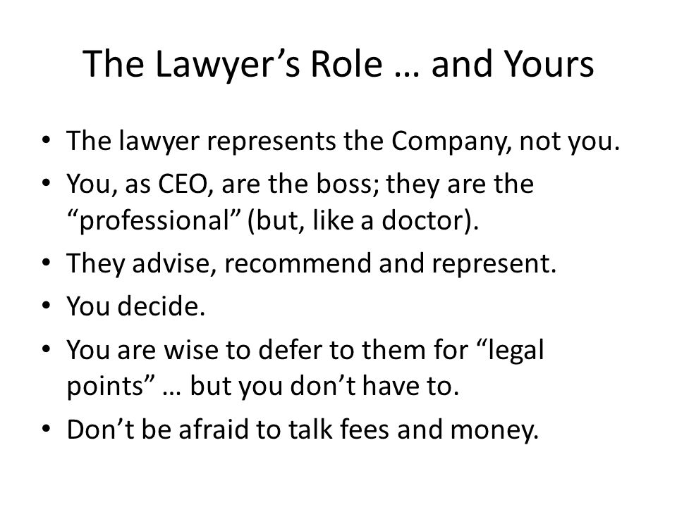 The Lawyer's Role … and Yours
