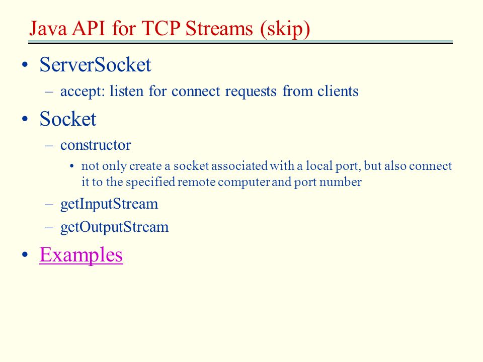 Java API for TCP Streams (skip)