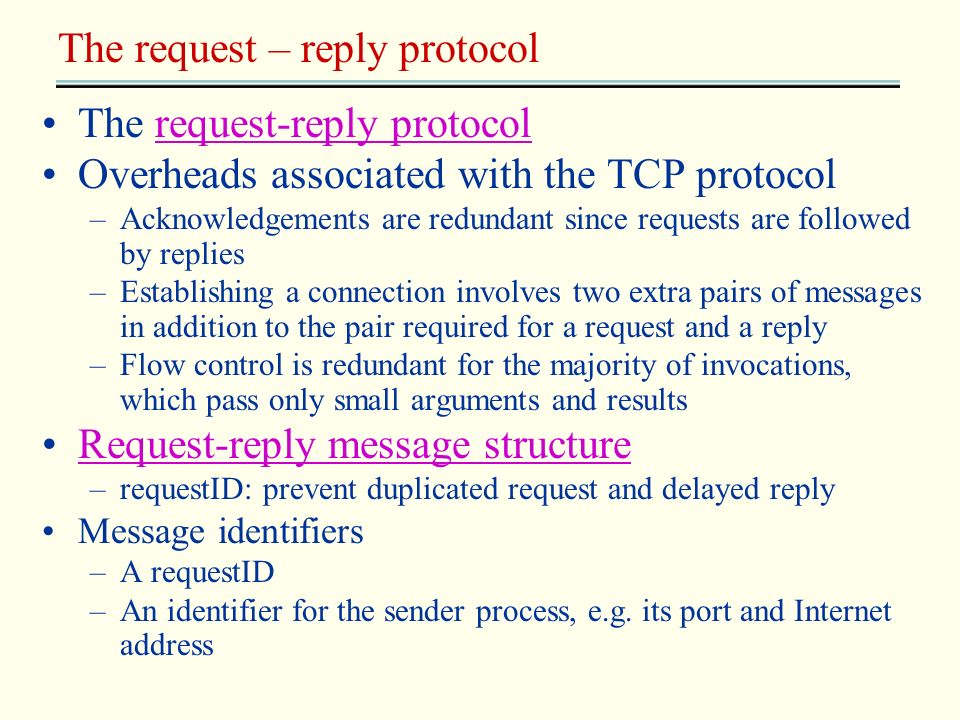 The request – reply protocol