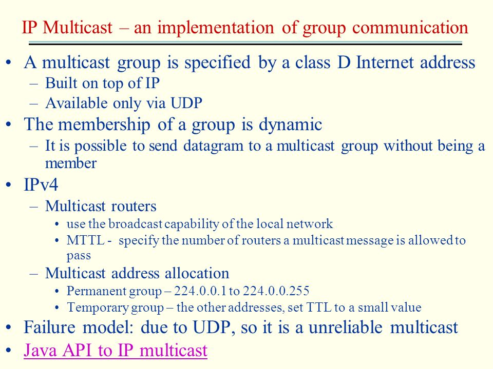 IP Multicast – an implementation of group communication