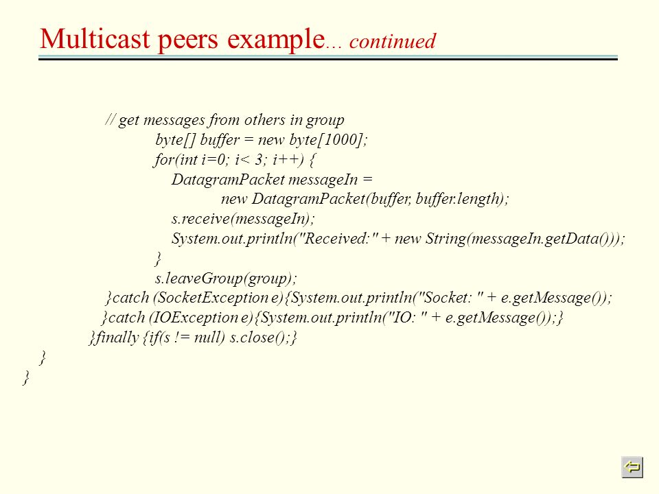 Multicast peers example… continued