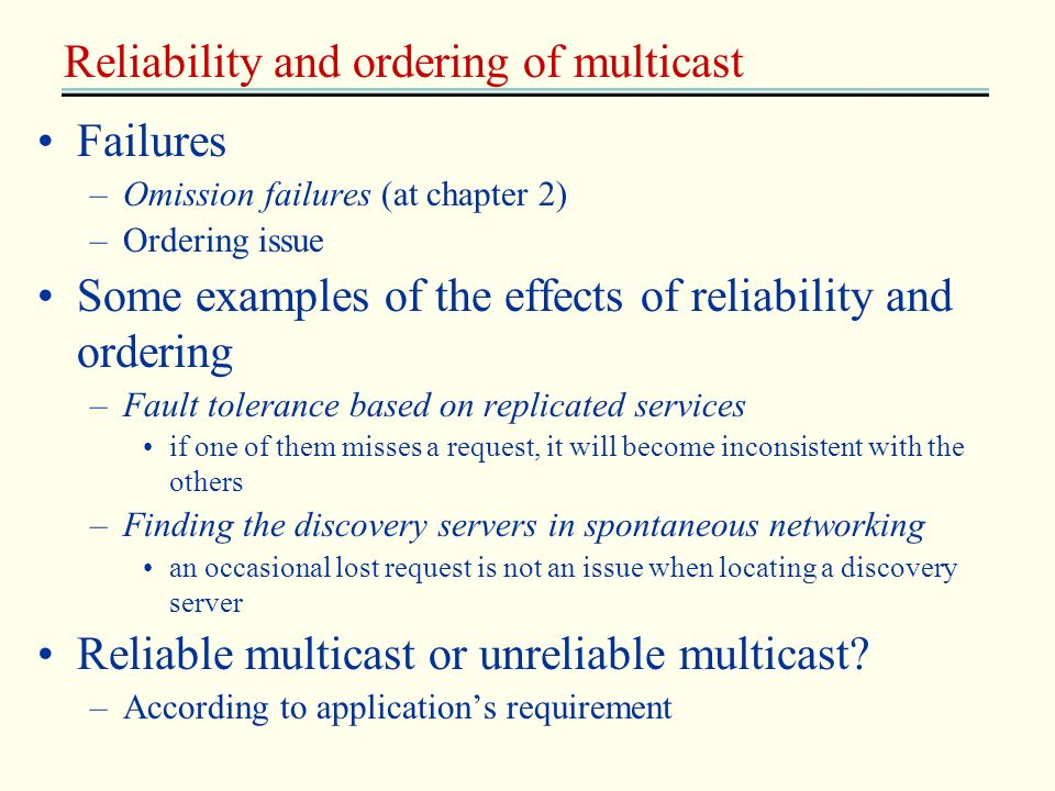 Reliability and ordering of multicast