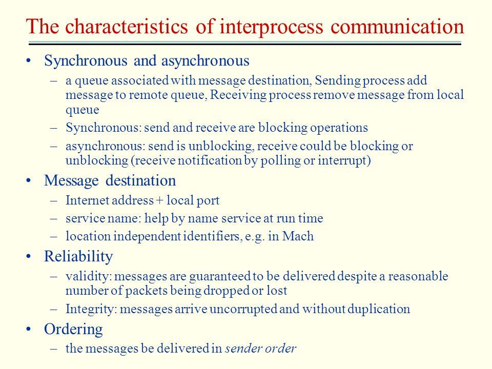 The characteristics of interprocess communication