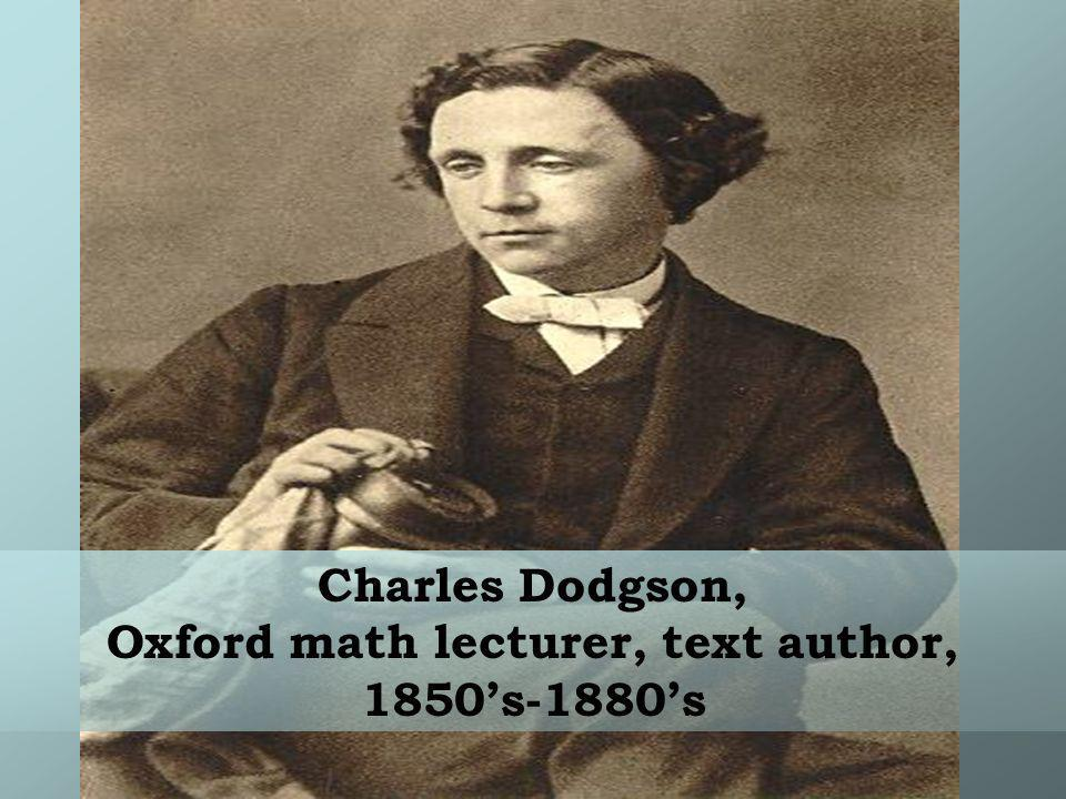 Oxford math lecturer, text author, 1850's-1880's