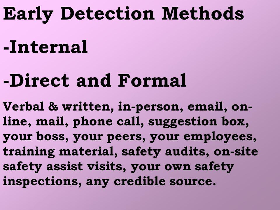 Early Detection Methods -Internal -Direct and Formal