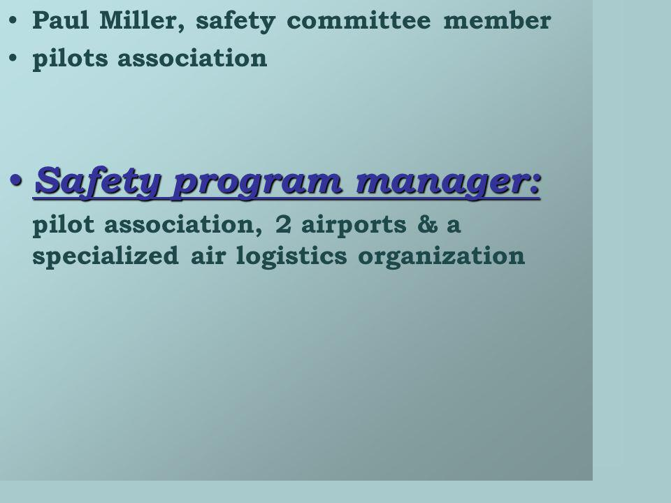Safety program manager: