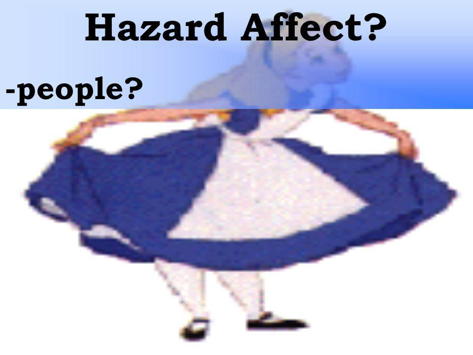 Hazard Affect -people