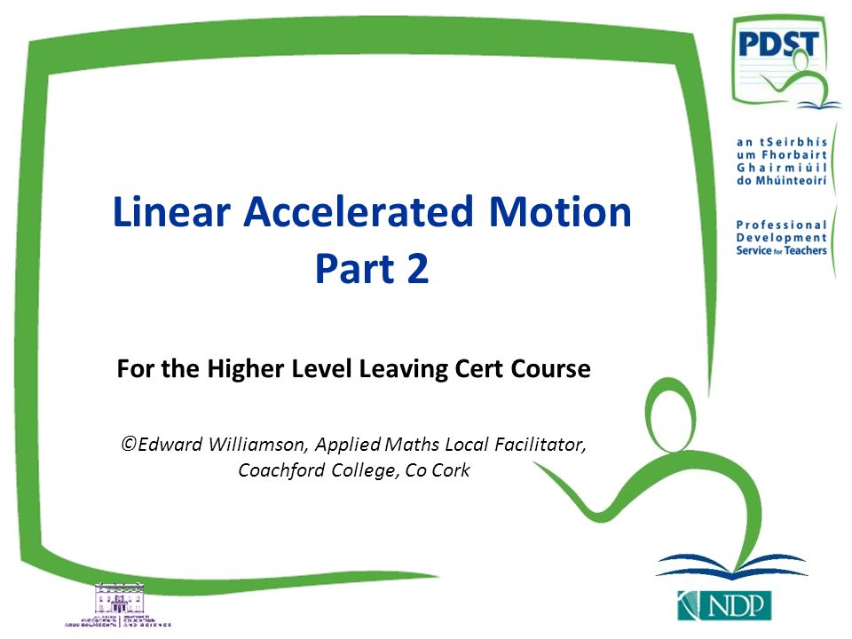 Linear Accelerated Motion Part 2