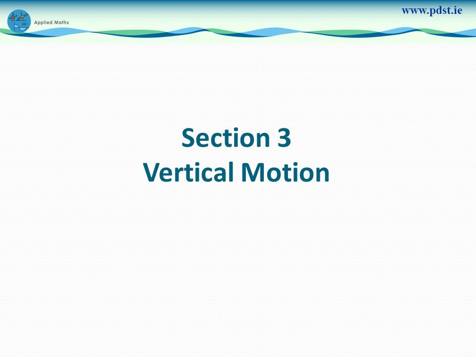 Section 3 Vertical Motion