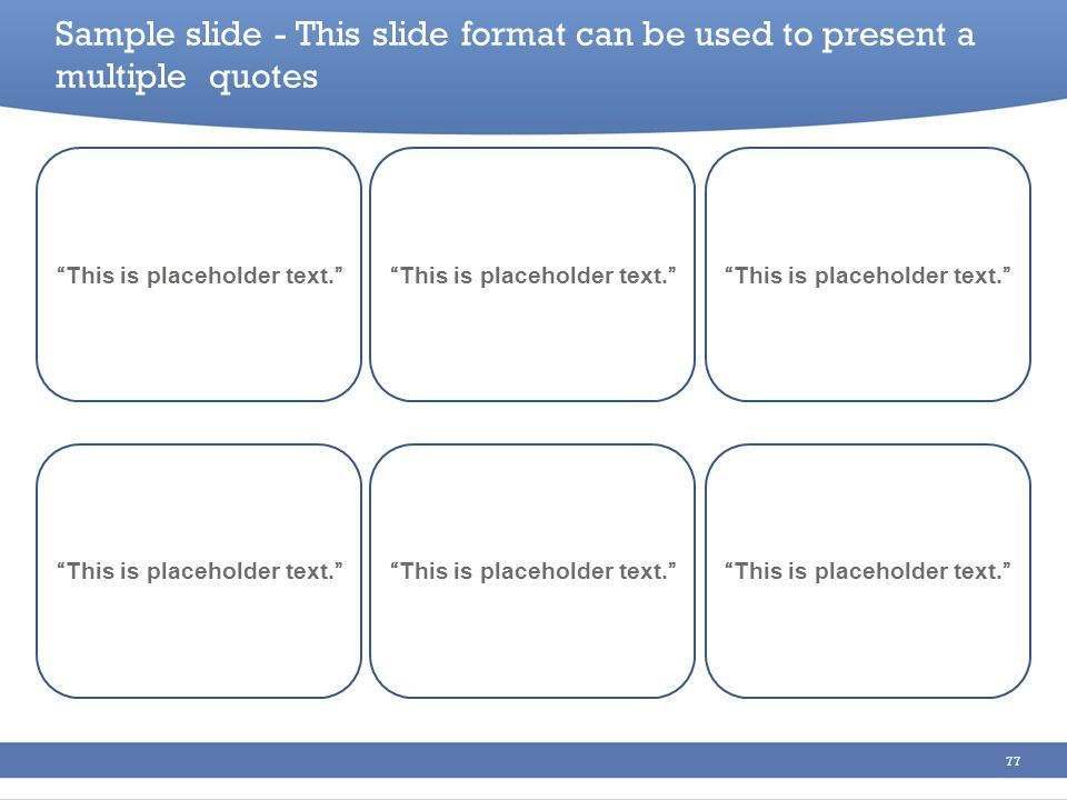 Sample slide - This slide format can be used to present a multiple quotes