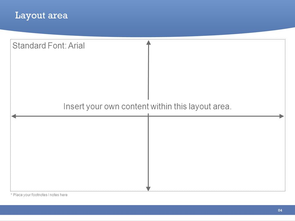 Insert your own content within this layout area.