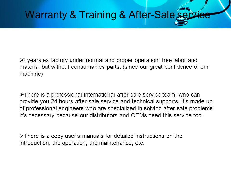 Warranty & Training & After-Sale service