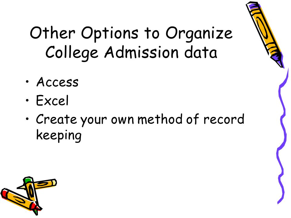 Other Options to Organize College Admission data