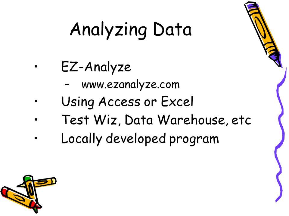 Analyzing Data EZ-Analyze Using Access or Excel
