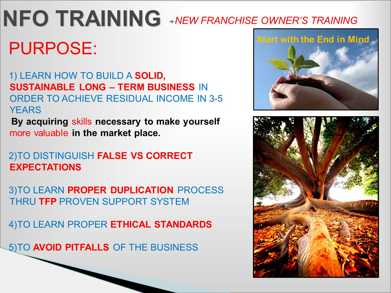 NFO TRAINING PURPOSE: NEW FRANCHISE OWNER'S TRAINING