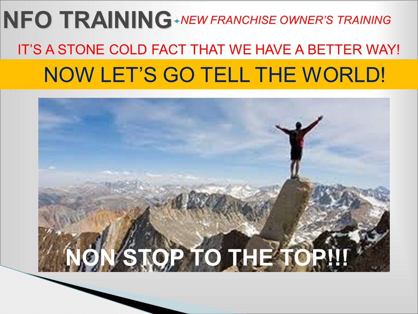 NFO TRAINING NON STOP TO THE TOP!!! NOW LET'S GO TELL THE WORLD!