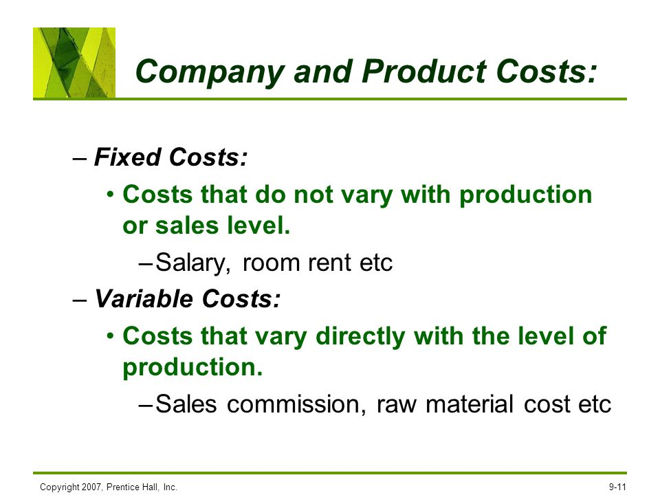 Company and Product Costs: