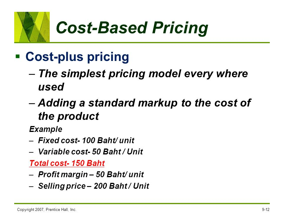 Cost-Based Pricing Cost-plus pricing