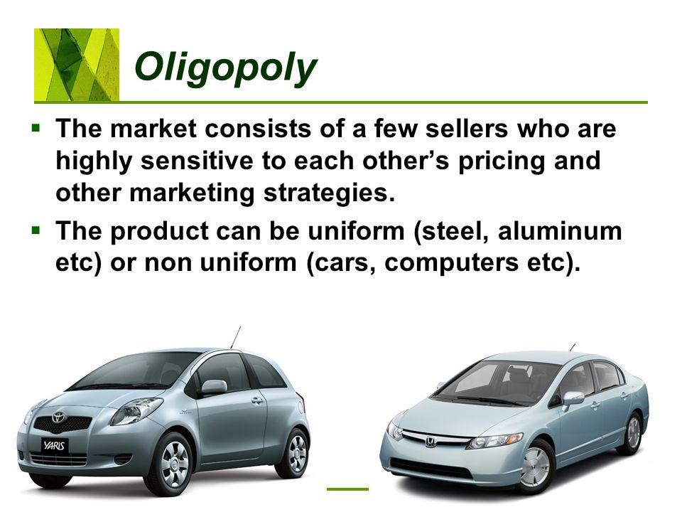 OligopolyThe market consists of a few sellers who are highly sensitive to each other's pricing and other marketing strategies.